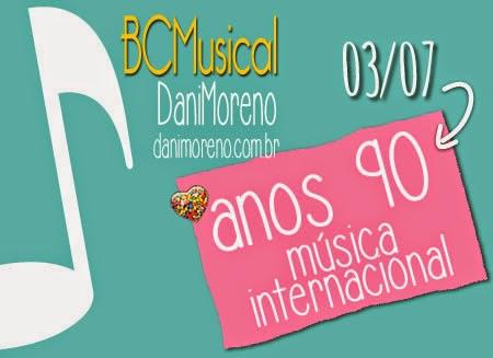 BC Musical: Anos 90 – Internacional