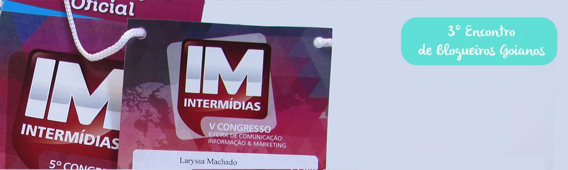 Encontro de Blogueiros Goianos faz parte da programação do V Intermídias