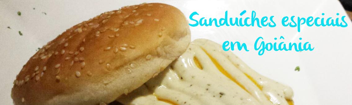 Onde comer sanduíches especiais em Goiânia