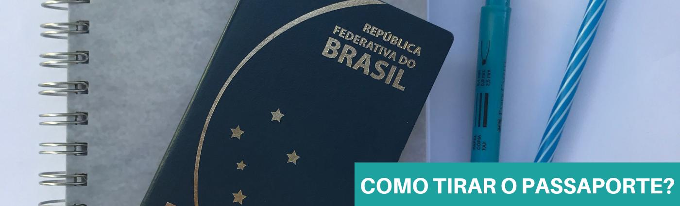 Como tirar o passaporte pela primeira vez?