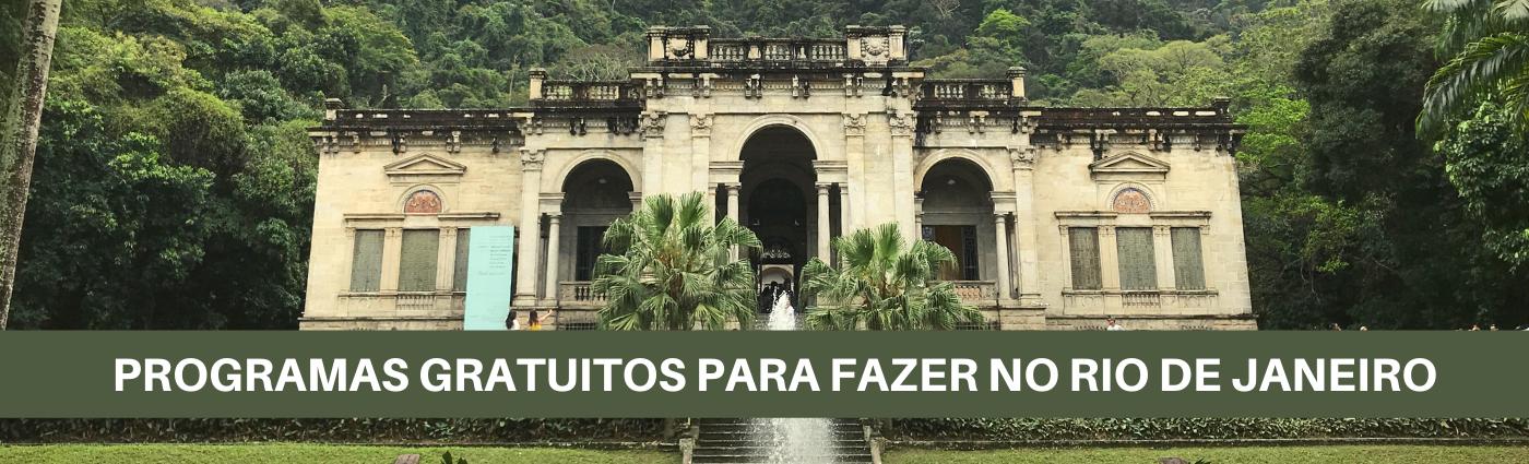 Diário de Viagem: cinco programas gratuitos no Rio de Janeiro + bônus